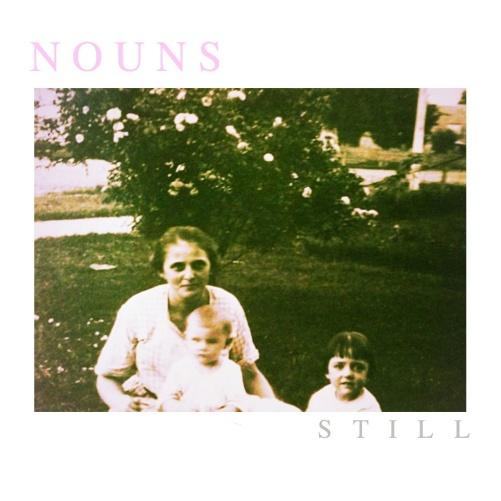 nouns- still
